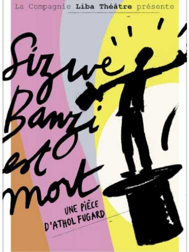 Affiche de la pièce de théâtre Sizwe Banzi